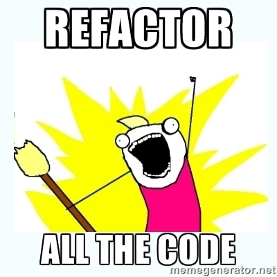 REFACTOR ALL THE CODE